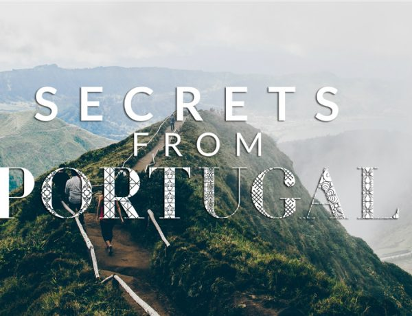 secrets from portugal Secrets from Portugal: An Exclusive Luxury Issue You Need to Have featured 9 600x460